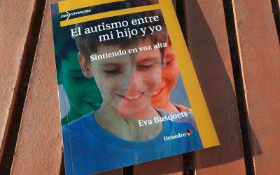 El autismo entre mi hijo y yo. Sintiendo en voz alta
